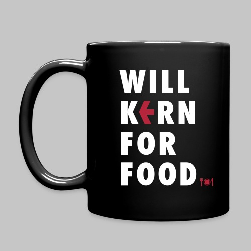 Will kern for food. - Tasse einfarbig