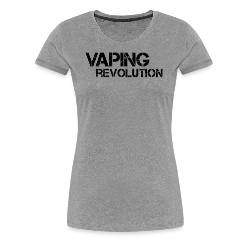 Vaping revolution - T-shirt Premium Femme