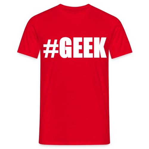 T-shirt geek - T-shirt Homme