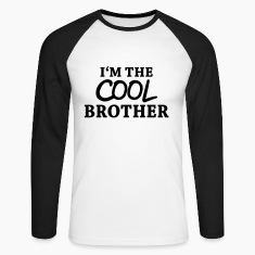 I'm the cool brother Long sleeve shirts