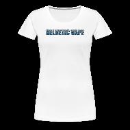 Tee shirts ~ T-shirt Premium Femme ~ Helvetic Vape