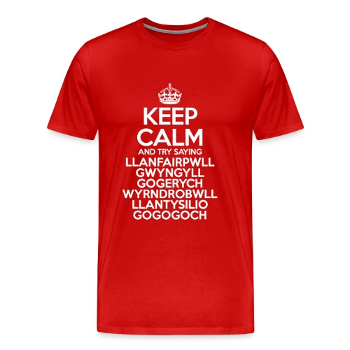 Keep Calm Llanfair (Adult Mens) - Men's Premium T-Shirt