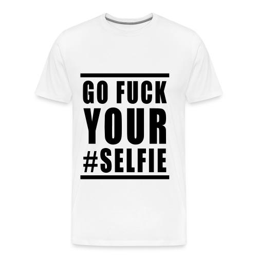 Go F*ck Your Selfie Premium - Premium-T-shirt herr