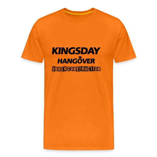 Kingsday Hangover (under construction) T-shirt - Mannen Premium T-shirt