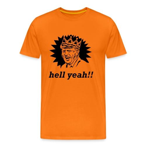 Hell Yeah T-shirt met Willem Alexander - Mannen Premium T-shirt