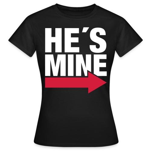 Damen HE´S MINE T-Shirt - Frauen T-Shirt