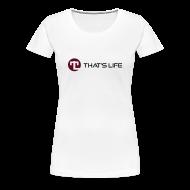 T-Shirts ~ Women's Premium T-Shirt ~ Women's Tee - Black Logo - That's Life