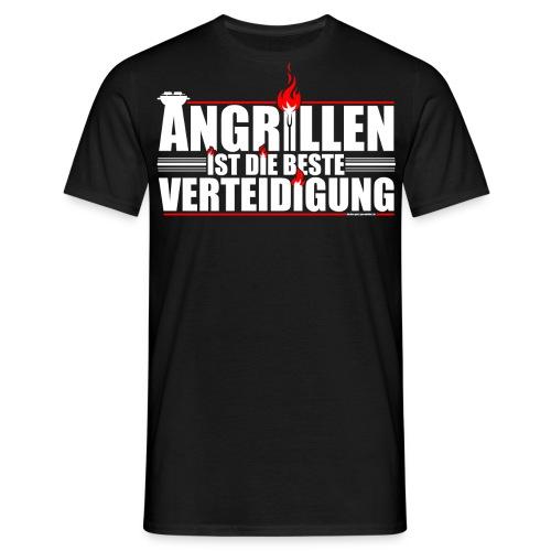 Angrillen ist die beste Verteidigung - Männer T-Shirt