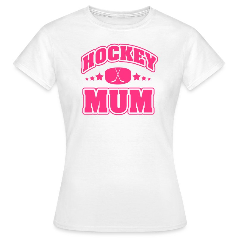 Hockey Mum - Frauen T-Shirt