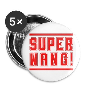 Button SUPER WANG! (groß) - Buttons groß 56 mm