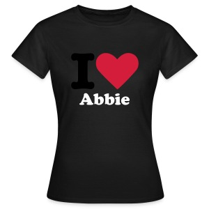 I Love Abbie Female T-Shirt - Women's T-Shirt