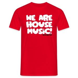 White with Black Print Tee - We Are House Music! - Men's T-Shirt