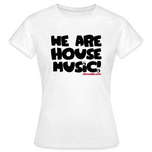 Women's Black with Red Print on White Tee - We Are House Music - Women's T-Shirt