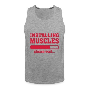 Männer Premium Tank Top -  Graues Shirt  mit rotem Aufdruck  Installing Muscles, please wait