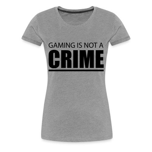 Gaming is not a Crime T-shirt Damen - Frauen Premium T-Shirt