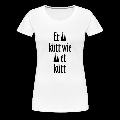 Et kütt wie et kütt O.Z. (Schwarz) S-3XL Köln T-Shirt - Frauen Premium T-Shirt