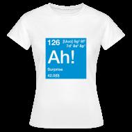 T-Shirts ~ Frauen T-Shirt ~ The Element of Surprise