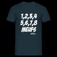Tee shirts ~ Tee shirt Homme ~ Des meufs !