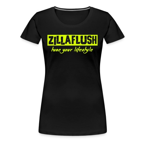 ZillaFlush - Frauen Premium T-Shirt