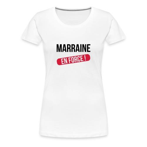 Marraine / Tata / Tante / Nourrice / Nounou / Godmother / Aunt - T-shirt Premium Femme
