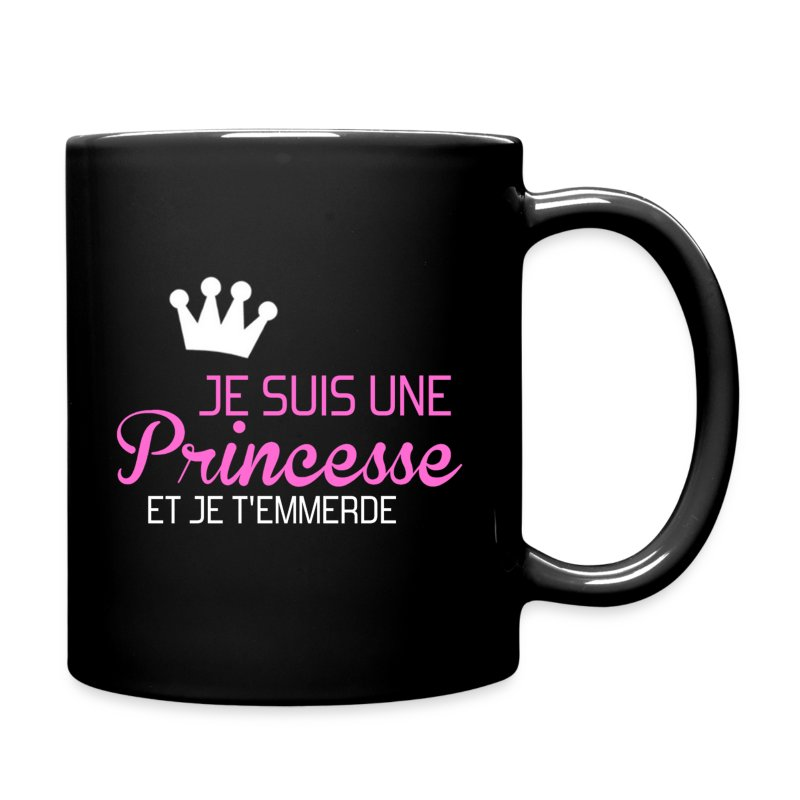 tasse je suis une princesse et je t 39 emmerde spreadshirt. Black Bedroom Furniture Sets. Home Design Ideas