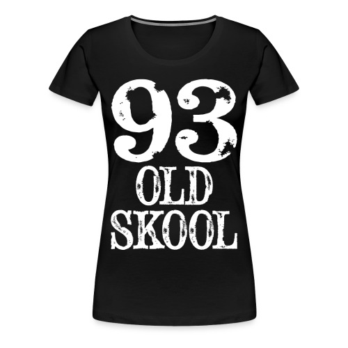 93 OLD SKOOL Womens T-Shirt - Women's Premium T-Shirt