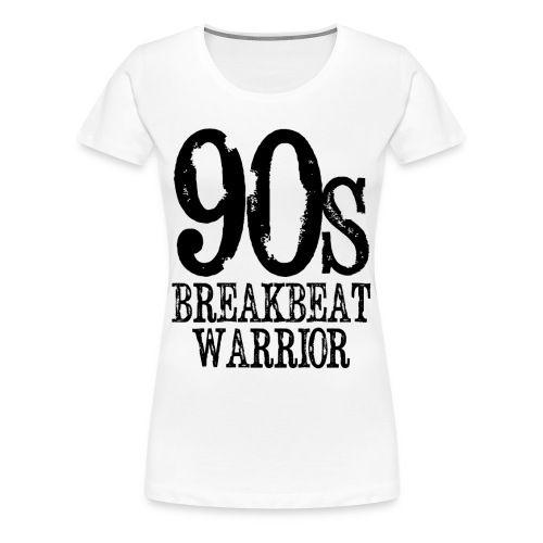90's Breakbeat Warrior Black Logo Womens T-Shirt - Women's Premium T-Shirt
