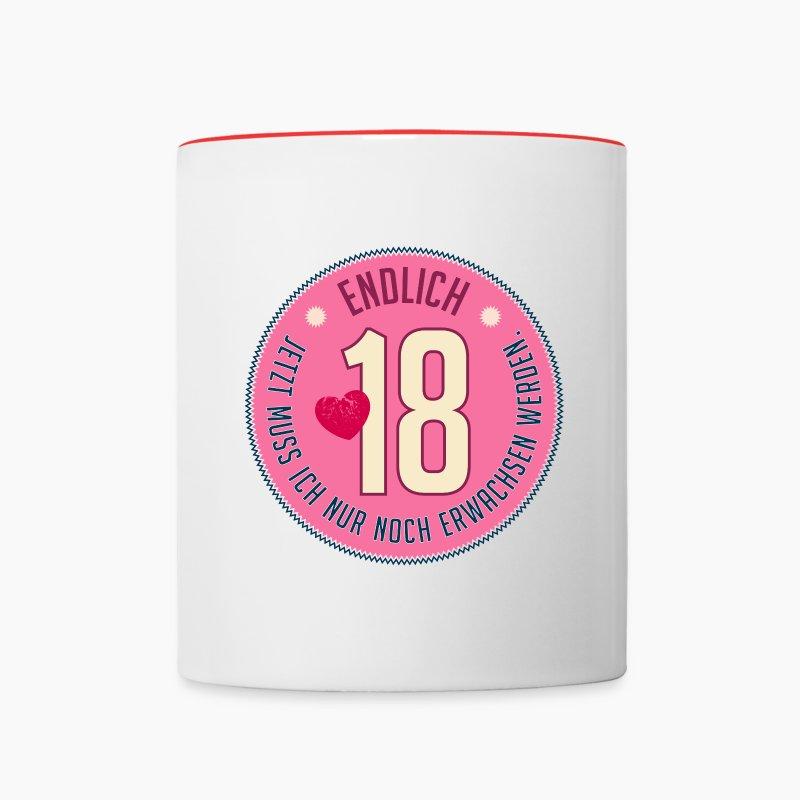 endlich 18 nur noch erwachsen werden achtzehn tasse. Black Bedroom Furniture Sets. Home Design Ideas