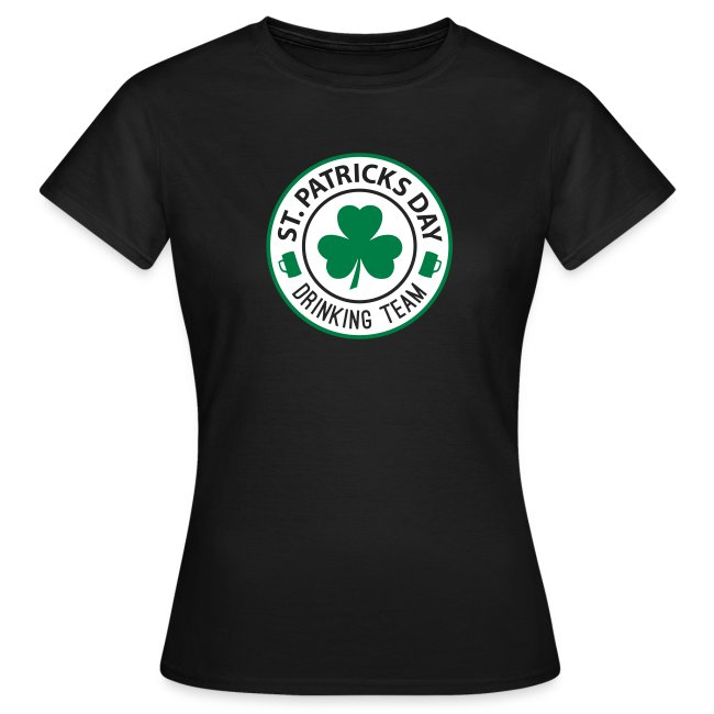 St. Patrick's Day - Drinking Team Damen T-Shirt