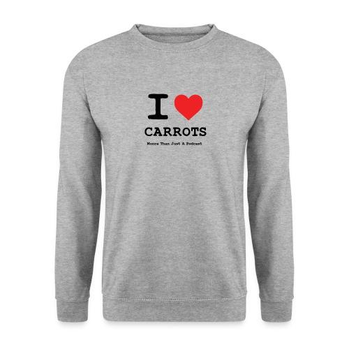 I Love Carrots Sweatshirt - Moore Than Just A Podcast - Men's Sweatshirt