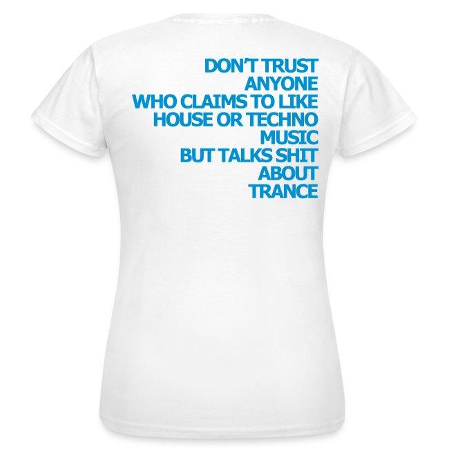 "Shirt ""Dont trust anyone..."" blue"