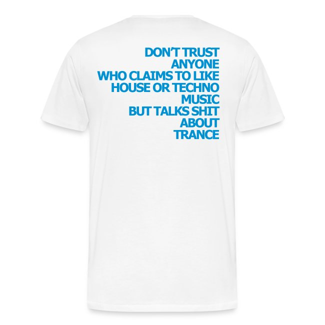 "Shirt ""Dont trust anyone..."" blue"