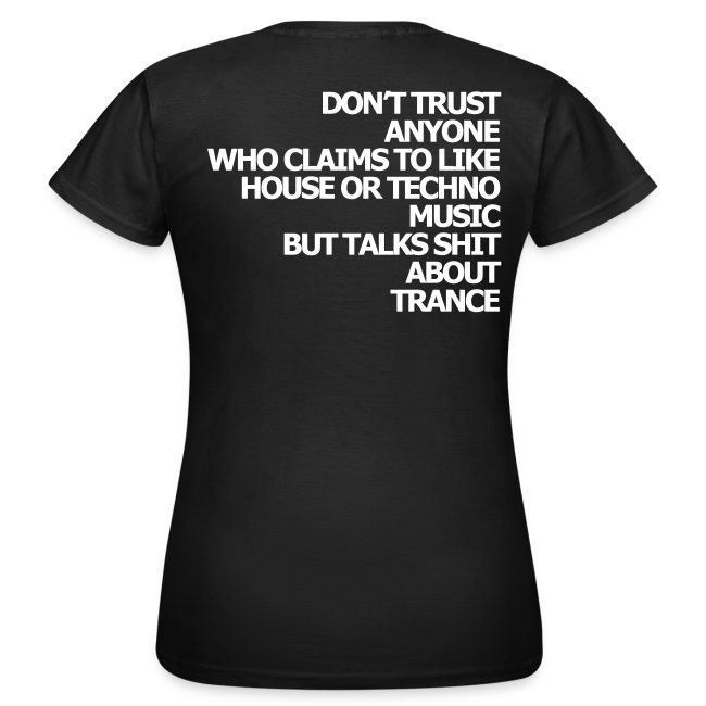 "Shirt ""Dont trust anyone..."" white"