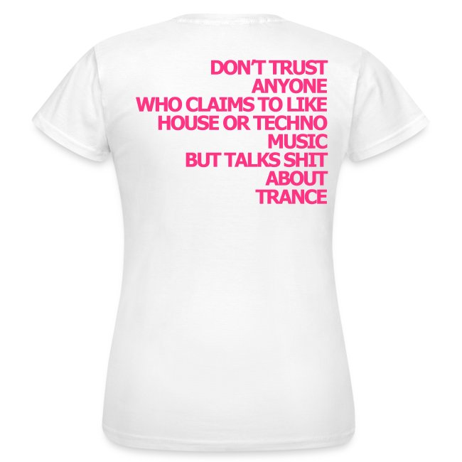 "Shirt ""Dont trust anyone..."" pink"