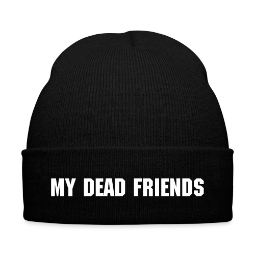 My Dead Friends Beanie - Winter Hat