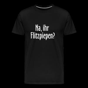 Na ihr Flitzpiepen Berlin T-Shirt (Herren/Schwarz) - Männer Premium T-Shirt