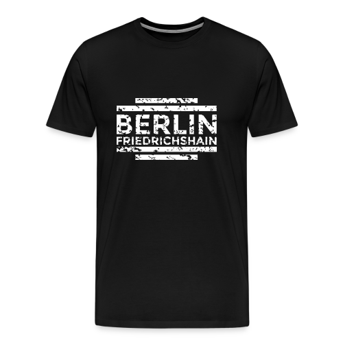 Berlin Friedrichshain T-Shirt (Herren Schwarz/Used - Männer Premium T-Shirt