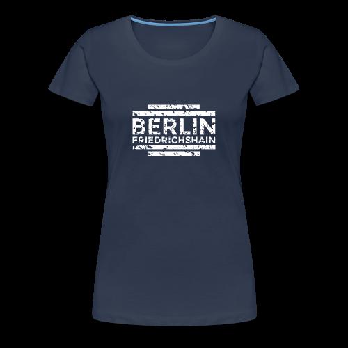 Berlin Friedrichshain T-Shirt (Damen Navy/Used) - Frauen Premium T-Shirt