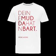 T-Shirts ~ Männer Premium T-Shirt ~ Deine Mudda Shirt Rot/Weiss