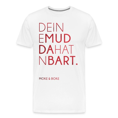 Deine Mudda Shirt Rot/Weiss - Männer Premium T-Shirt