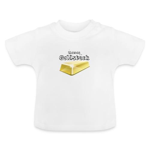 T-Shirt Goldstück - Baby T-Shirt
