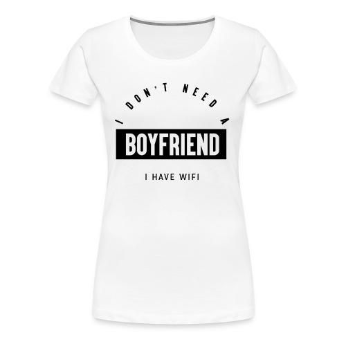 I have wifi - T-shirt Premium Femme