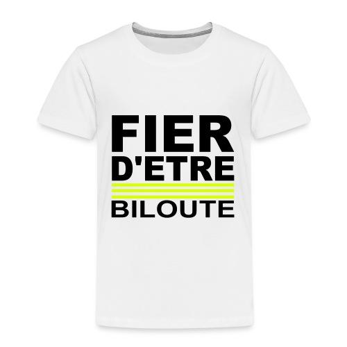Tee shirt  fier d'étre Biloute - T-shirt Premium Enfant