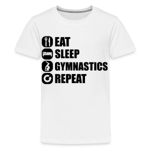 eat_sleep_gym_repeat_341f Shirts - Teenager Premium T-shirt