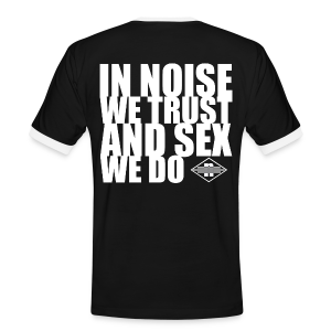 Männer Kontrast-T-Shirt - =noisex= in noise we trust and sex we do official shirt