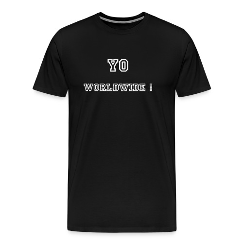 (Homme) Yo Worldwide ! By Stephany - T-shirt Premium Homme