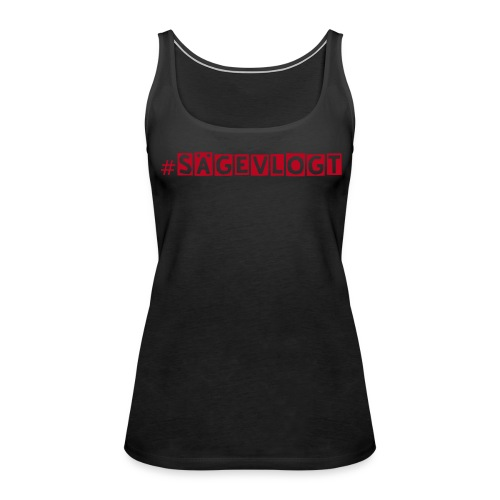 #sägevlogt Girly Top - Frauen Premium Tank Top