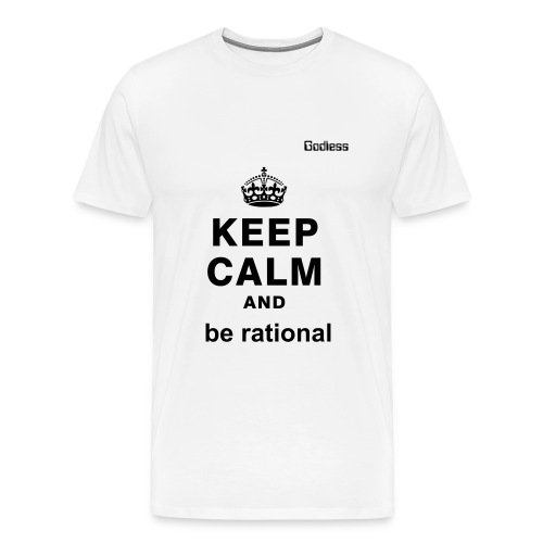 Keep Calm Rational White Tee - Men's Premium T-Shirt