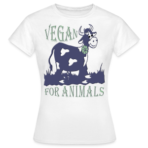 VEGAN FOR ANIMALS - Frauen T-Shirt
