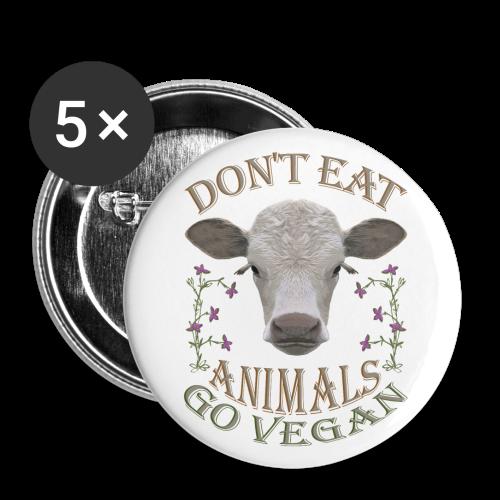 DON'T EAT ANIMALS - Buttons groß 56 mm (5er Pack)